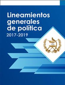 Lineamientos Generales de Política 2017-2019